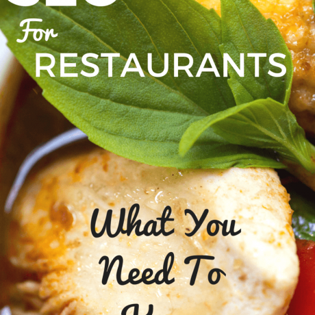 SEO For Restaurants and Good Reviews: What You Need To Know
